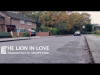 "Cinematography: The Lion in Love <a href=""http://vimeo.com/19752554"">View Video</a>"